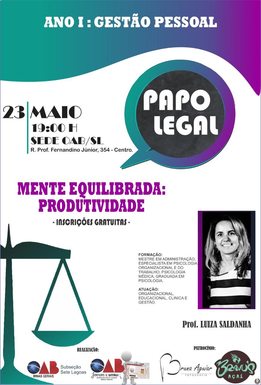 PAPO LEGAL - MENTE EQUILIBRADA: Protutividade